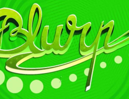 Le stress c'est de l'argent, Blurp est la solution !